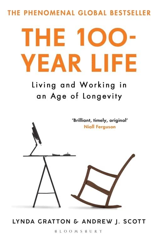 The 100-Year Life By Lynda Gratton