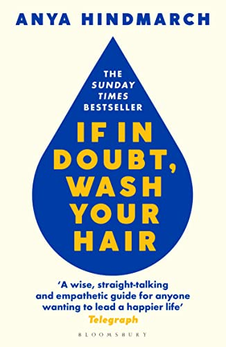 If In Doubt, Wash Your Hair By Anya Hindmarch