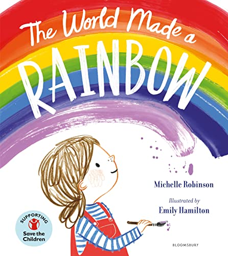 The World Made a Rainbow By Michelle Robinson