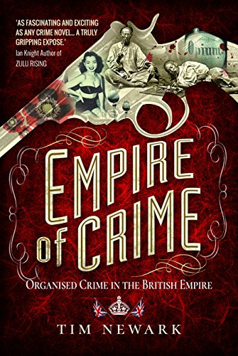 Empire of Crime By Tim Newark