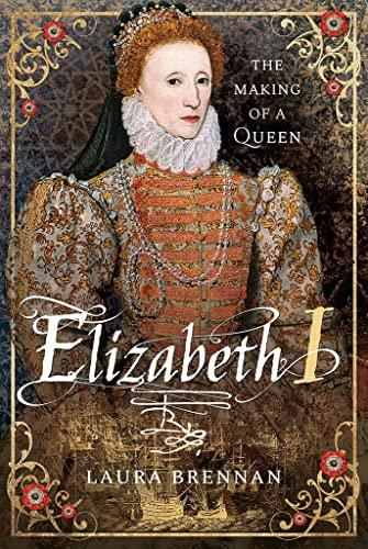 Elizabeth I von Laura Brennan