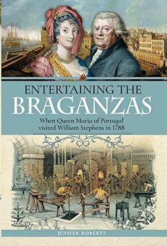 Entertaining the Braganzas von Roberts, Jenifer