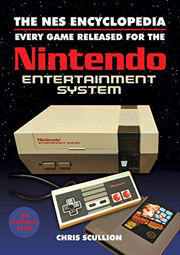 The NES Encyclopedia By Scullion, Chris
