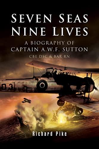 Seven Seas, Nine Lives By Richard Pike