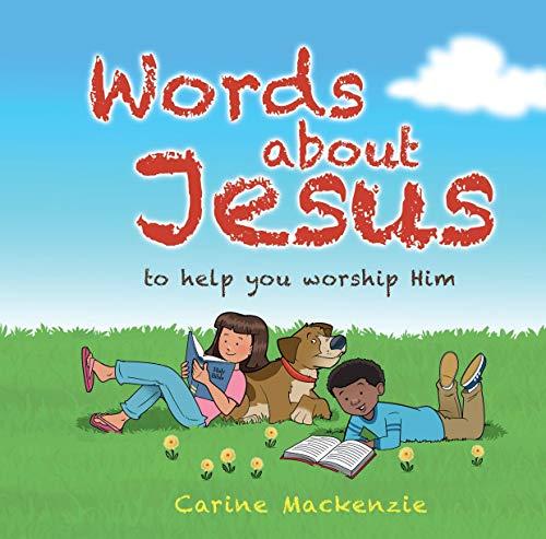 Words about Jesus By Carine MacKenzie