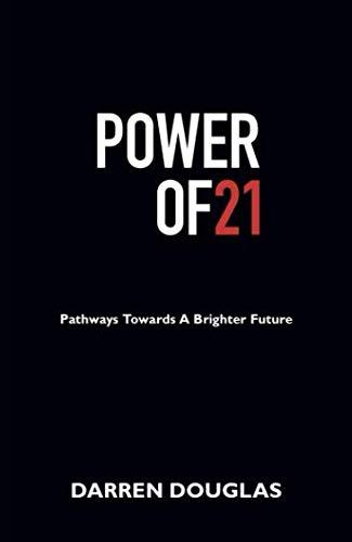 Power of 21 By Darren Douglas