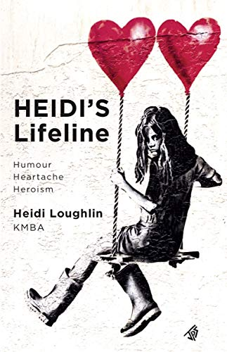 HEIDI'S LIFELINE By HEIDI LOUGHLIN