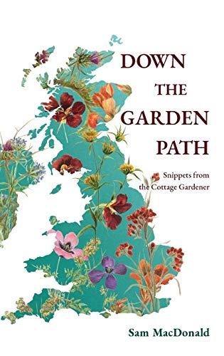 Down the Garden Path By Sam MacDonald