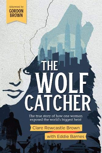 The Wolf Catcher By Clare Rewcastle Brown