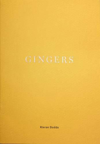 GINGERS By Kieran Dodds