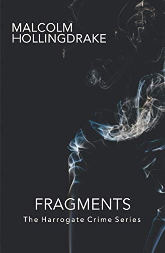 Fragments By Malcolm Hollingdrake