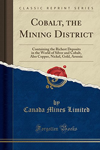 Cobalt, the Mining District By Canada Mines Limited