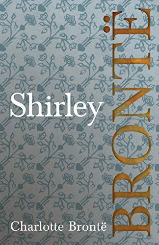 Shirley By Charlotte Charlotte Bronte
