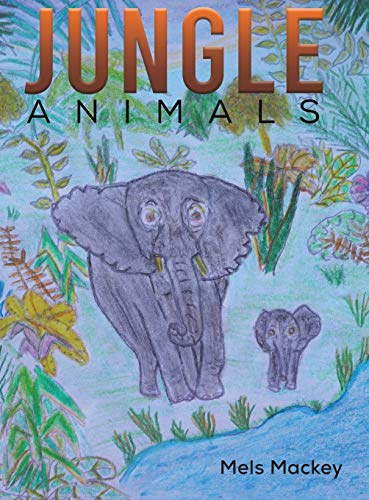 Jungle Animals By Mels Mackey