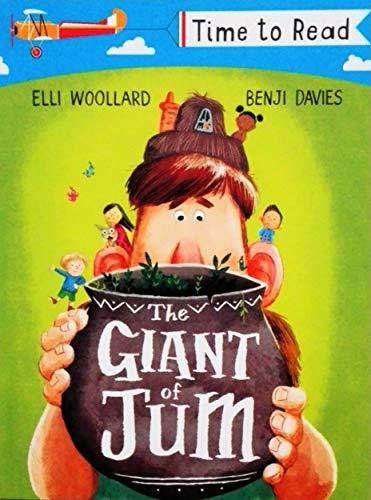 Time to REad: The Giant of Jum by Elli Woollard By Elli Woollard