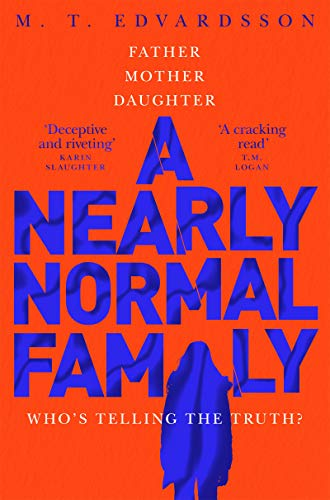 A Nearly Normal Family By M. T. Edvardsson