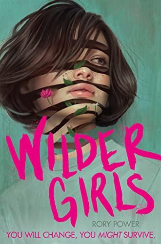 Wilder Girls von Rory Power