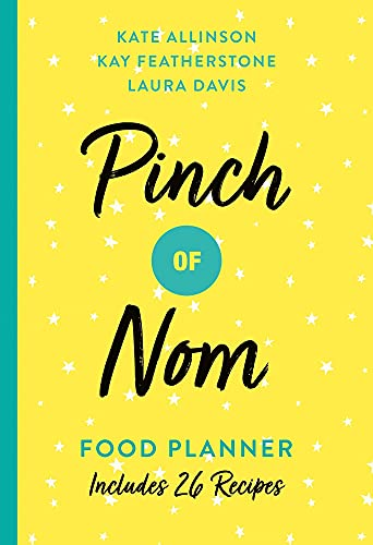 Pinch of Nom Food Planner By Kate Allinson