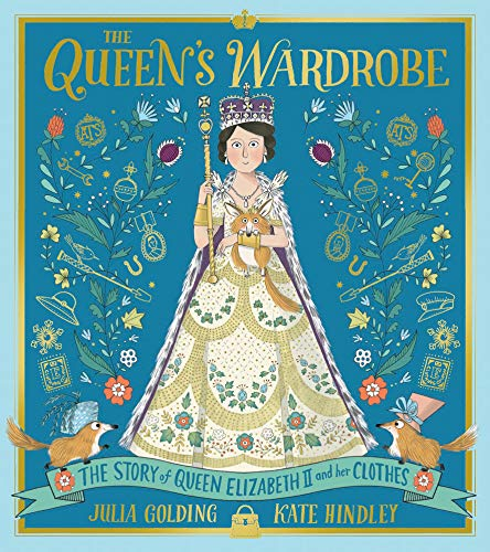 The Queen's Wardrobe By Kate Hindley
