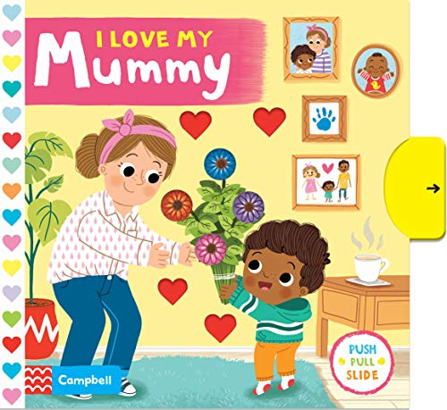 I Love My Mummy By Campbell Books