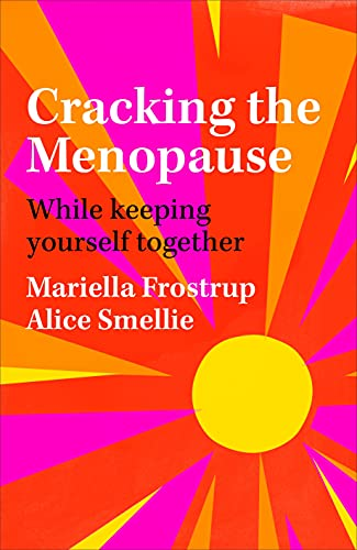 Cracking the Menopause By Mariella Frostrup