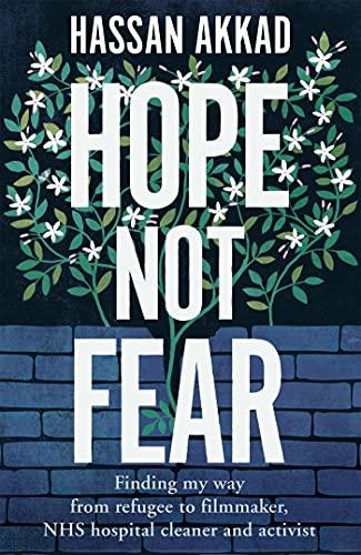 Hope Not Fear von Hassan Akkad
