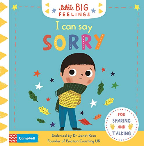 I Can Say Sorry (Little Big Feelings) By Campbell Books