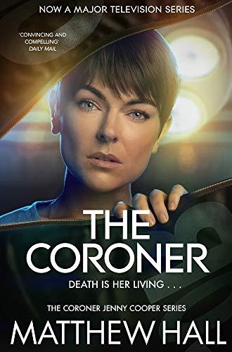 The Coroner By Matthew Hall