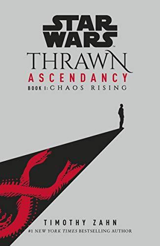 Star Wars: Thrawn Ascendancy By Timothy Zahn