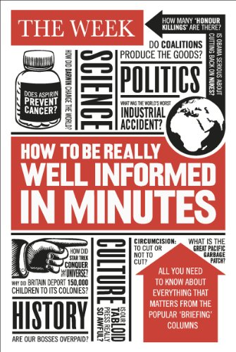 How to be Really Well Informed in Minutes By The Week