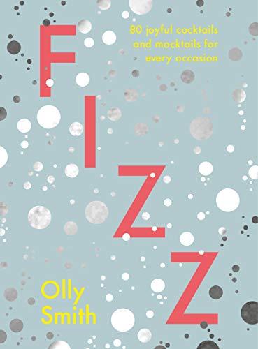 Fizz By Olly Smith