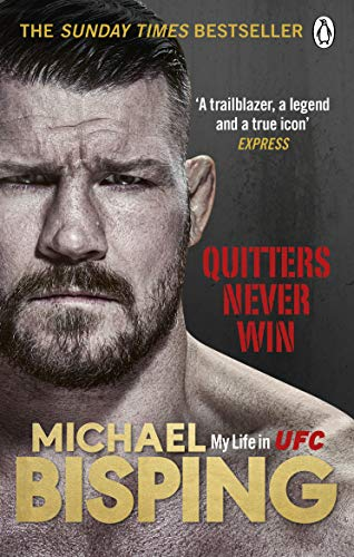 Quitters Never Win von Michael Bisping