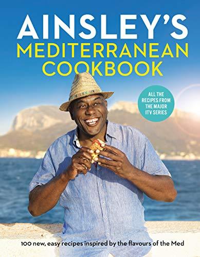 Ainsley's Mediterranean Cookbook By Ainsley Harriott
