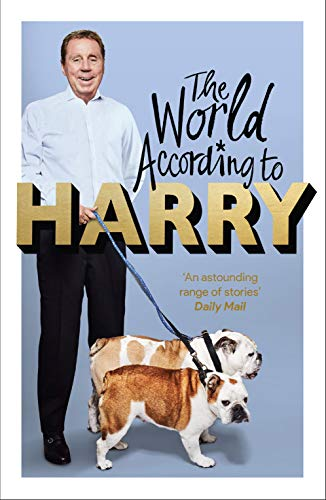 The World According to Harry By Harry Redknapp