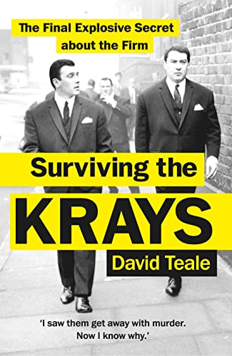 Surviving the Krays By David Teale