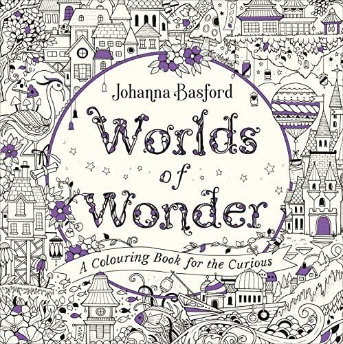 Worlds of Wonder By Johanna Basford