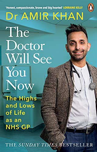 The Doctor Will See You Now By Amir Khan