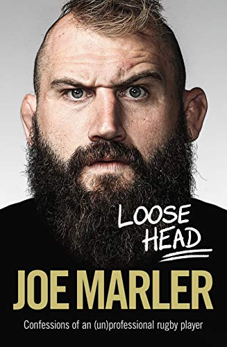 Loose Head By Joe Marler