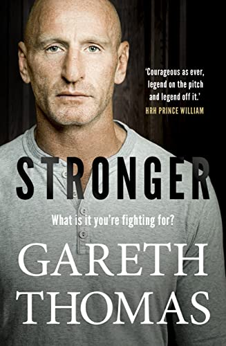 Stronger By Gareth Thomas