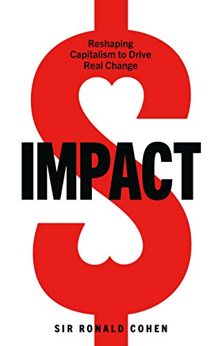 Impact By Sir Ronald Cohen