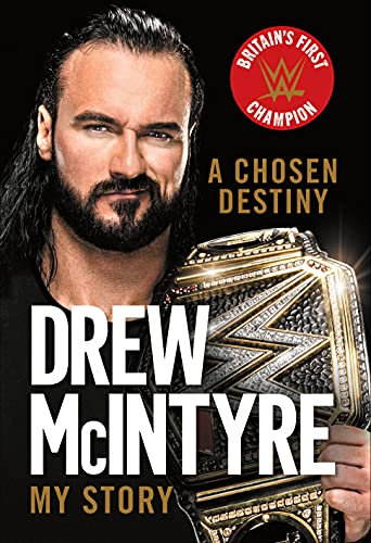 A Chosen Destiny By Drew McIntyre