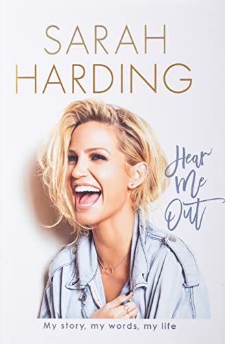 Hear Me Out By Sarah Harding (Singer)