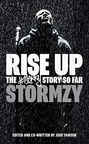 Rise Up: The #Merky Story So Far By Stormzy