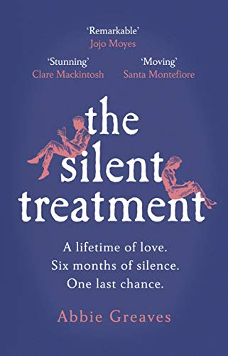 The Silent Treatment By Abbie Greaves