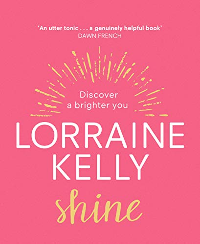 Shine By Lorraine Kelly