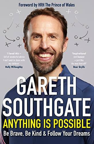 Anything is Possible By Gareth Southgate