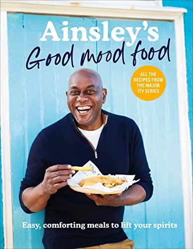 Ainsley's Good Mood Food By Ainsley Harriott