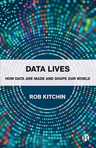 Data Lives By Rob Kitchin (Maynooth University)