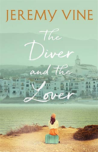The Diver and The Lover By Jeremy Vine
