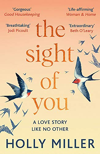 The Sight of You By Holly Miller